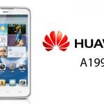 "Huawei ha il suo ""phablet"" è l'A199"
